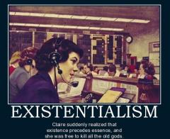 existentialism-women-existentialism-religion-humor-demotivational-poster-1214588309.jpg